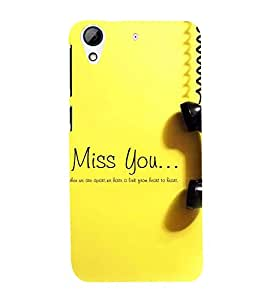 Fuson Premium Back Case Cover I miss you With Brown Background Degined For HTC Desire 626::HTC Desire 626G Plus::HTC Desire 626G+