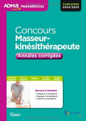 Concours Masseur Kinésithérapeute - Annales Corrigées - Concours 2014