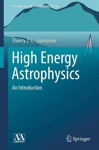 high-energy-astrophysics-an-introduction-astronomy-and-astrophysics-library