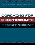 Coaching for Performance Improvement (0761828052) by Ramsay, Jack