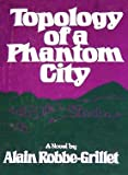 Topology of a Phantom City (0394170121) by Robbe-Grillet, Alain