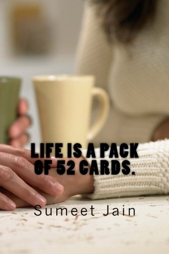 Life Is A Pack Of 52 Cards: Daily Diaries To Help You Play And Win The Best Games Of Your Life!