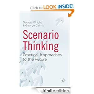 Scenario Thinking George Wright George Cairns