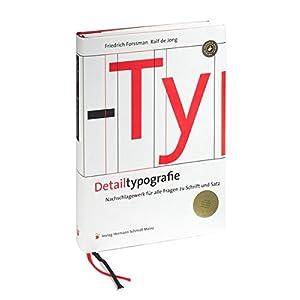 Detailtypografie: Nachschlagewerk für alle Fragen zu Schrift und Satz