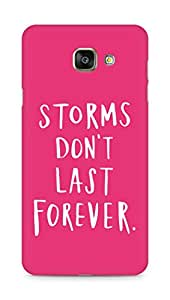AMEZ storms dont last forever Back Cover For Samsung Galaxy A7 (2016 EDITION)