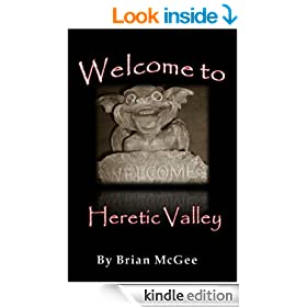 Welcome To Heretic Valley (Heretic Valley Series Book 1)