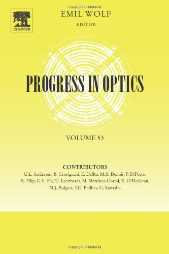 Progress In Optics (Volume 53)