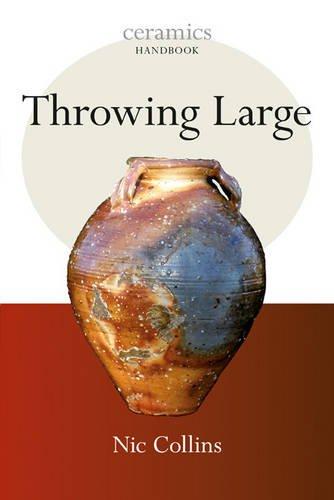 Throwing Large (Ceramics Handbooks)