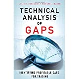 Technical Analysis of Gaps: Identifying Profitable Gaps for Trading [Hardcover] [2012] 1 Ed. Julie R. Dahlquist, Richard J. Bauer