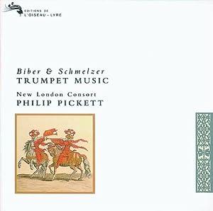 Biber and Schmelzer: Trumpet Music