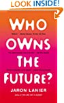Who Owns the Future?