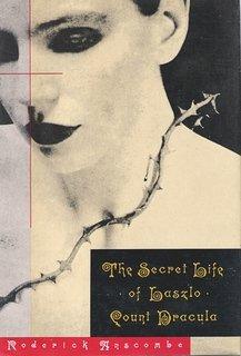 The Secret Life of Laszlo, Count Dracula, Roderick Anscombe