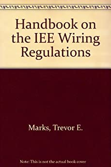 handbook on the iee wiring regulations amazon co uk 18th edition wiring regulations book pdf 18th edition wiring regulations book