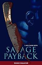 SAVAGE PAYBACK (Jack Calder Crime Series #3)