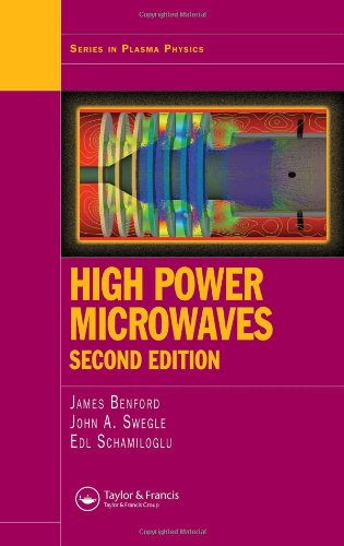 High Power Microwaves, Second Edition (Series In Plasma Physics)