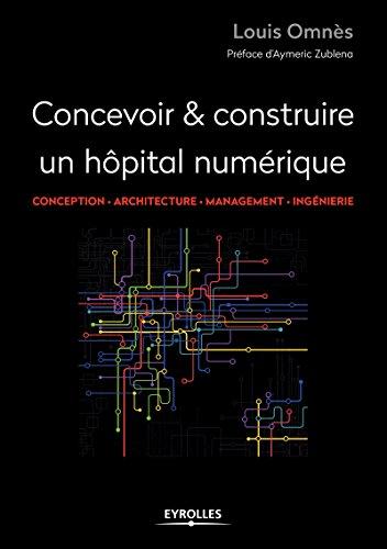 Concevoir et réaliser un hôpital numérique