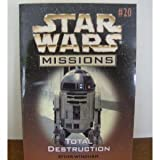 Total Destruction (Star Wars Missions, No. 20) (0590847775) by Ryder Windham