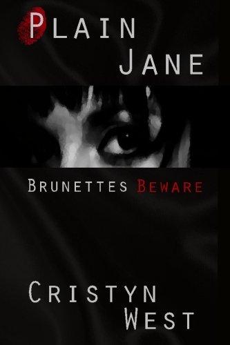 Plain Jane: Brunettes Beware