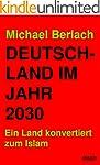 Deutschland im Jahr 2030: Ein Land ko...