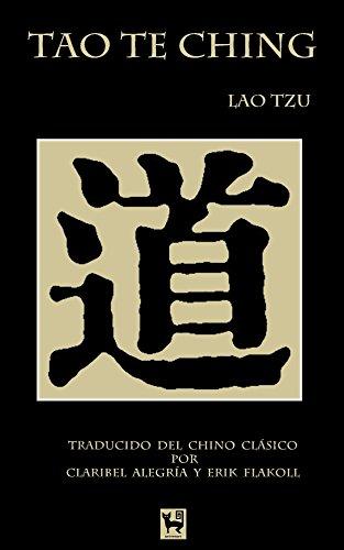 Lao Tzu - Tao Te Ching: El libro del Camino y la Virtud (Spanish Edition)