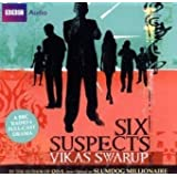 Six Suspects (BBC Audio)by Vikas Swarup