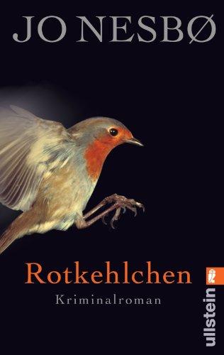 Buchseite und Rezensionen zu 'Rotkehlchen: Harry Holes dritter Fall (Ein Harry-Hole-Krimi, Band 3)' von Jo Nesbø