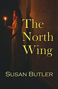 (FREE on 9/7) The North Wing by Susan Butler - http://eBooksHabit.com