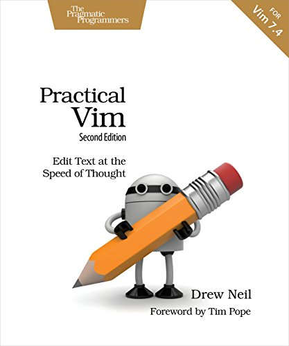 Download Practical Vim: Edit Text at the Speed of Thought
