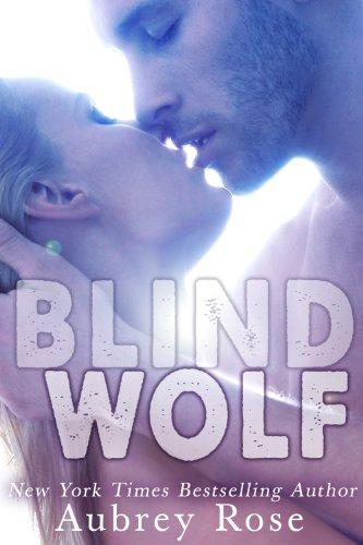 Blind Wolf (A Werewolf BBW Shifter Romance) by Aubrey Rose