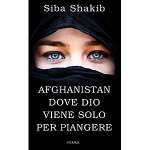 Afghanistan, dove Dio viene solo per pingere