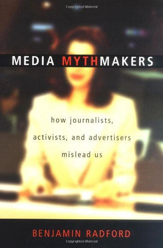 Media Mythmakers