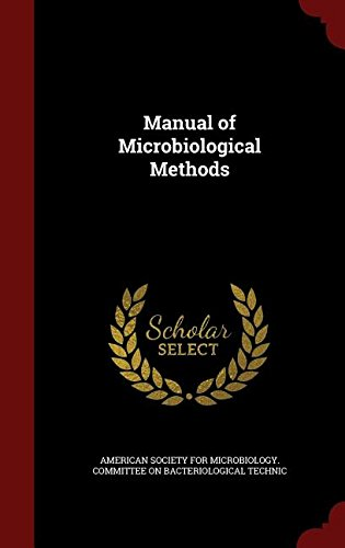 Manual of Microbiological Methods