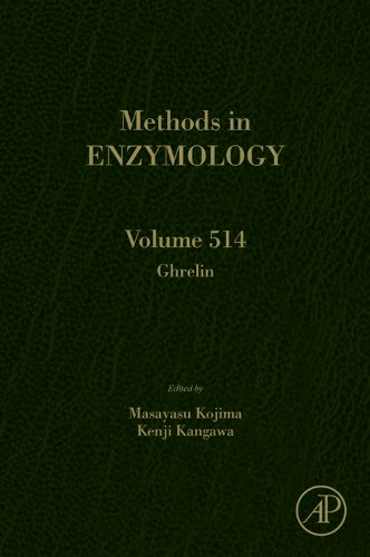 Ghrelin: 514 (Methods In Enzymology)