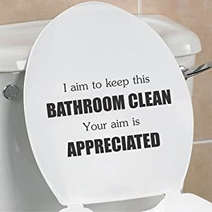 I Aim To Keep This Bathroom Clean Your Aim Is Appreciated Funny Toilet Seat Bathroom