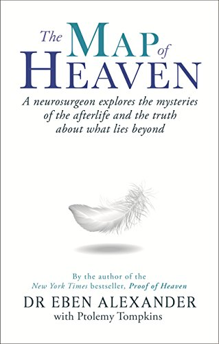Eben Alexander - The Geography of Heaven