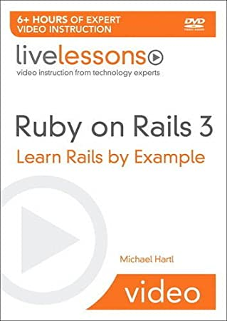 Ruby on Rails Video: Learn Rails by Example