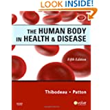 The Human Body in Health & Disease, 5th Edition