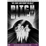 Pitch Black (Unrated Version) ~ Vin Diesel