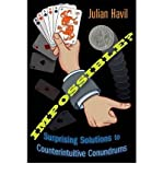 img - for [ IMPOSSIBLE?: SURPRISING SOLUTIONS TO COUNTERINTUITIVE CONUNDRUMS - GREENLIGHT ] By Havil, Julian ( Author) 2011 [ Paperback ] book / textbook / text book
