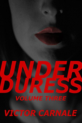 Under Duress Volume 3 PDF