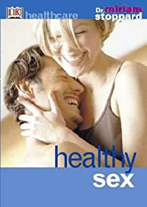 Cover of &quot;Healthy Sex (DK Healthcare)&quot;