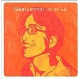 Into The Sun ~ Sean Lennon
