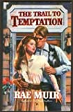 img - for The Trail To Temptation (Harlequin Historical, No 345) book / textbook / text book