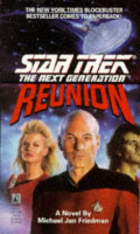 Reunion (Star Trek: The Next Generation), MICHAEL JAN FRIEDMAN, DAVE STERN