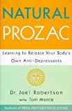 img - for Natural Prozac: Learning to Release Your Body's Own Anti-Depressants book / textbook / text book