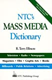img - for Ntc's Mass Media Dictionary book / textbook / text book