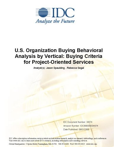 U.S. Organization Buying Behavioral Analysis Vertical: Buying Criteria for Project-Oriented Services