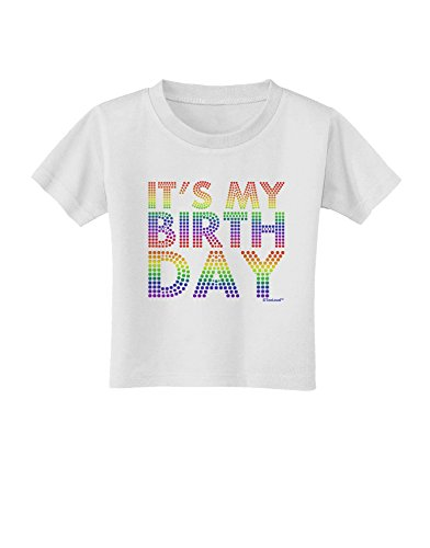 TooLoud It's My Birthday - Candy Colored Dots Toddler T-Shirt