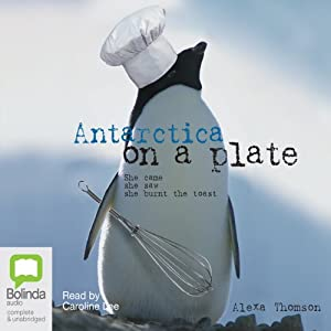 Antarctica on a Plate | [Alexa Thomson]