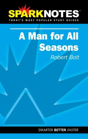 spark-notes-a-man-for-all-seasons-spark-notes